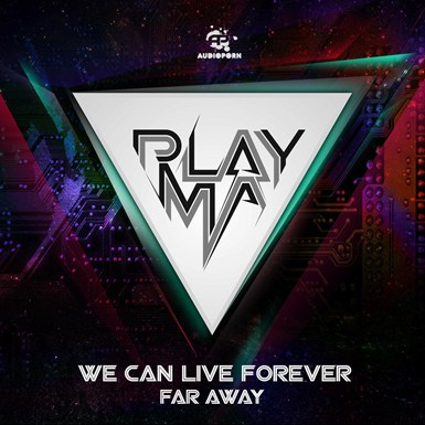 We Can Live Forever / Far Away artwork