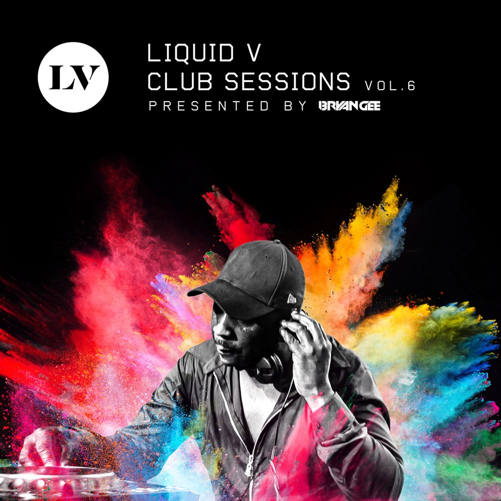 Liquid V Club Sessions - Vol 6 - Presented by Bryan Gee artwork
