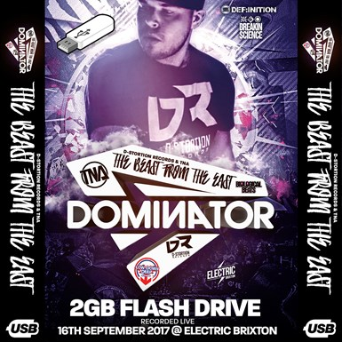 Dominator - 8GB USB Stick - Recorded 16th September 2017 @ Electric Brixton artwork