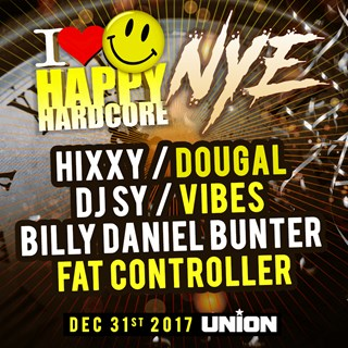 I Love Happy Hardcore & Tasty NYE 2017