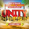 Unity In The Sun - THE ULTIMATE OLD SKOOL & JUNGLE RAVE HOLIDAY