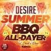 Desire Summer BBQ All-Dayer