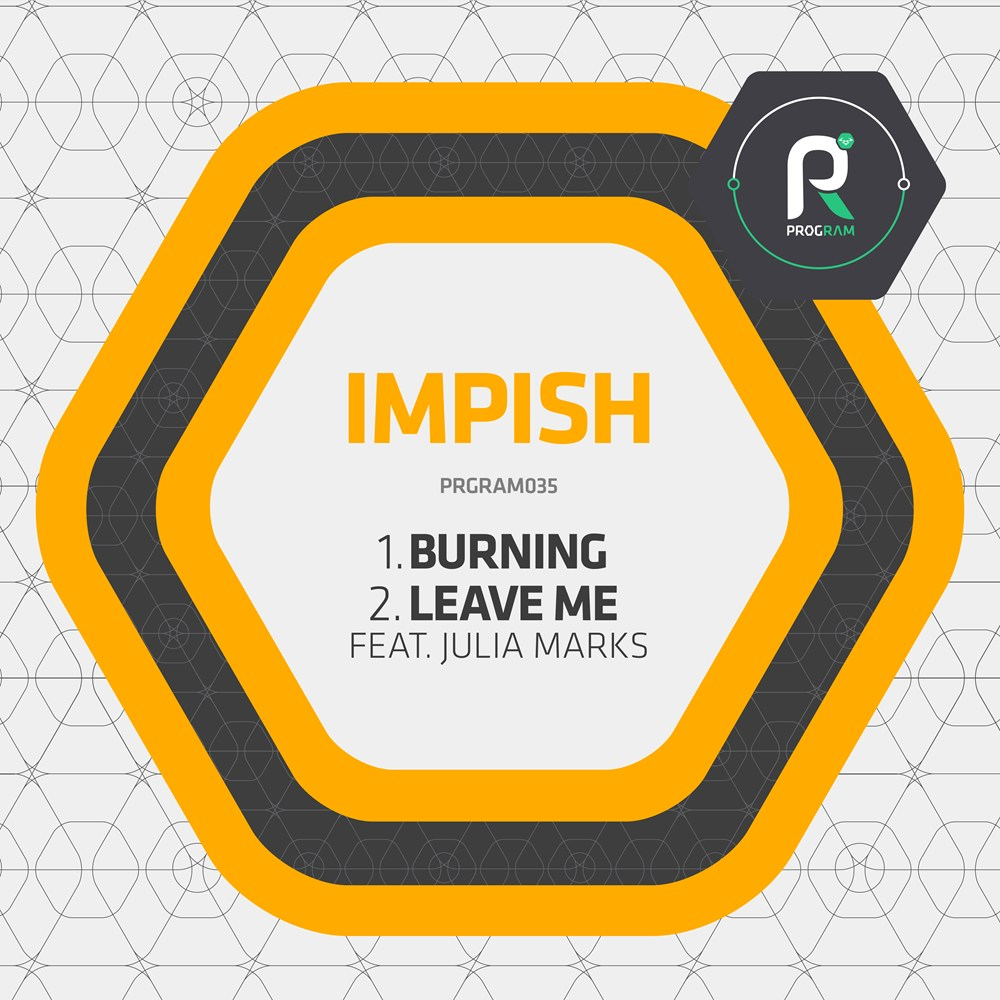 Burning / Leave Me artwork