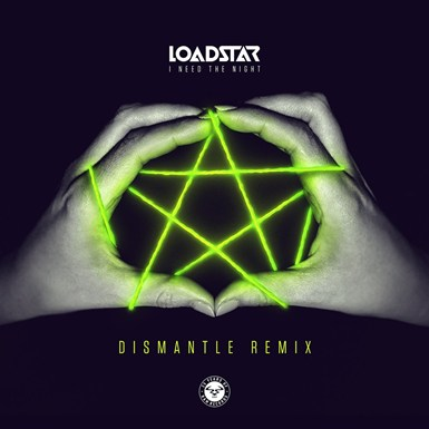 I Need the Night (Dismantle Remix) artwork