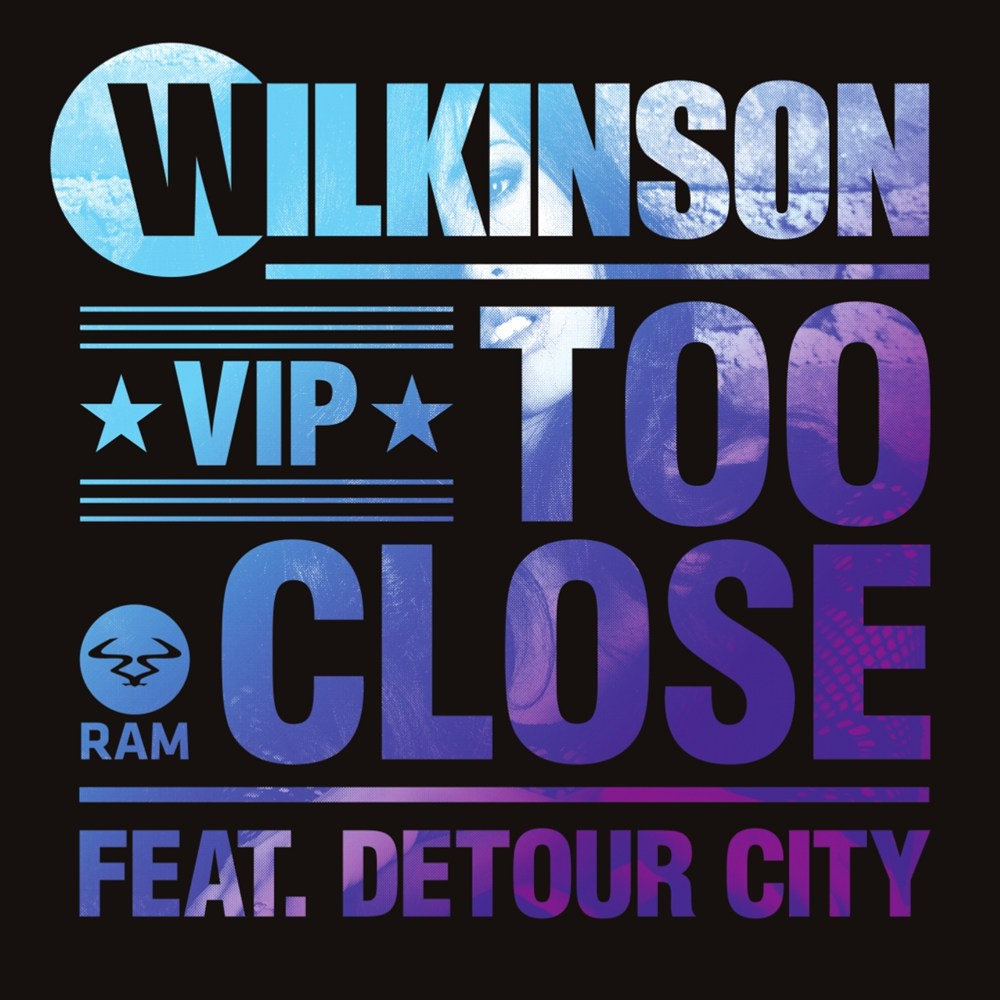 Too Close Feat. Detour City / Too Close VIP artwork