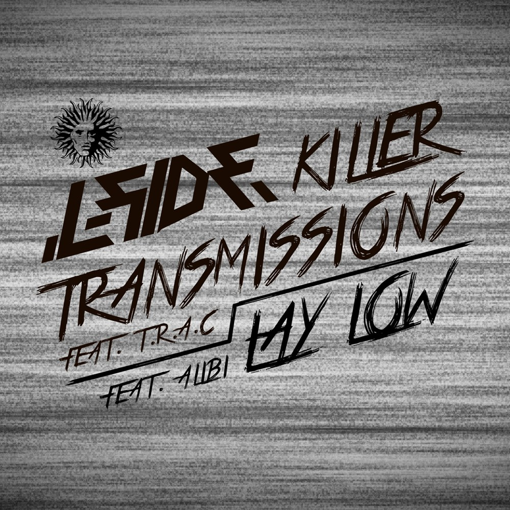 Killer Transmissions feat. T.R.A.C. / Lay Low feat. Alibi artwork